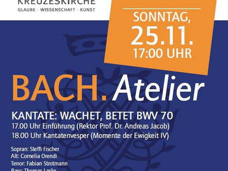 25.11.2018: BACH.Atelier