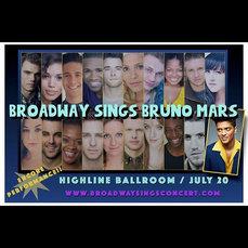 Broadway Sings Bruno Mars