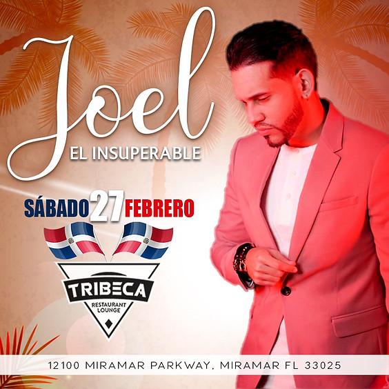 Joel Insuperable   Sabado Feb.27