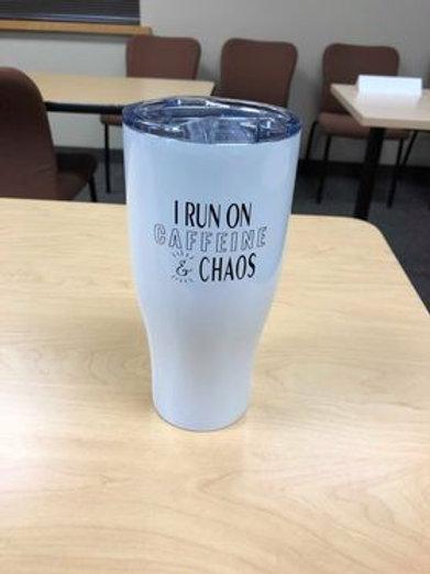 I Run on Caffeine and Chaos Tumbler