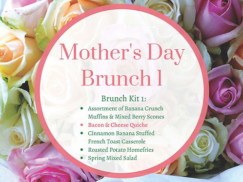 Mother's Day Brunch Menu 1 (Bacon & Cheese Quiche)