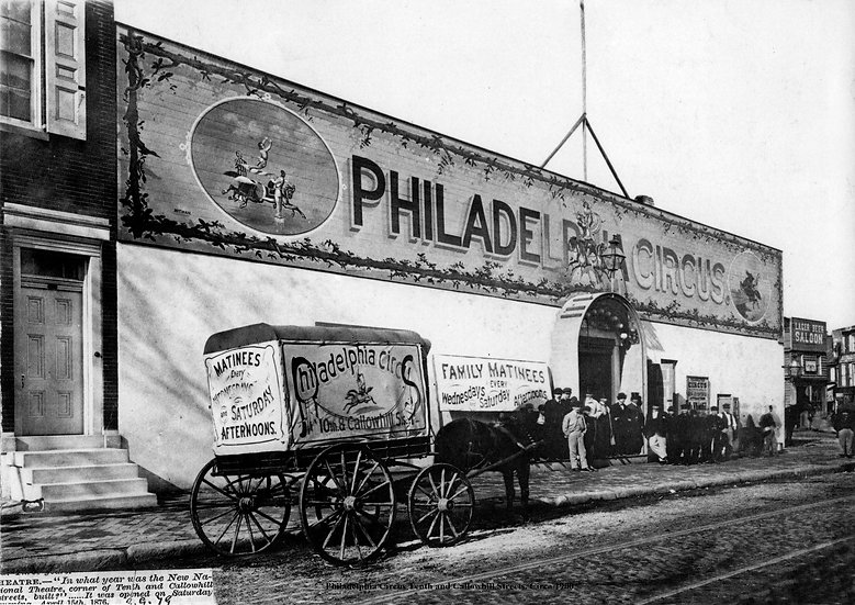 PHILADELPHIA CIRCUS,  N. 10TH ST & CALLOWHILL ST AT 10TH PHILA., PA 1899 #100741