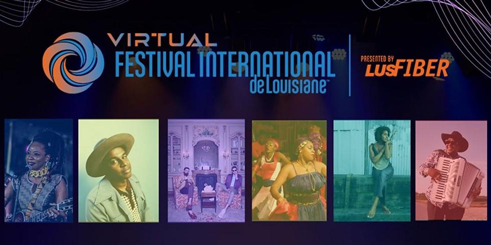 VIRTUAL FESTIVAL INTERNATIONAL DE LOUISIANE (with Natu Camara)