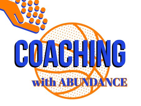 Coaching with Abundance