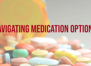 How To Navigate Medication Options