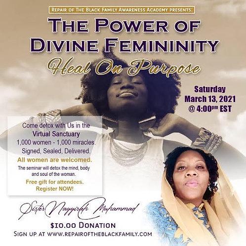 Power of Femininity: Heal On Purpose