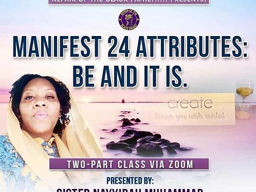 2nd Manifest Class Part 1 & Part 2