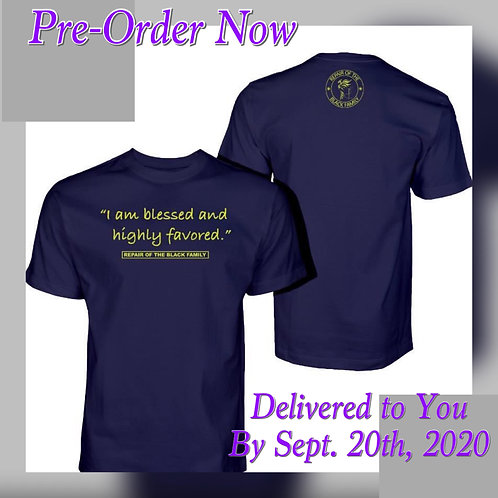 I am Blessed & Highly Favored - Logo T-Shirts