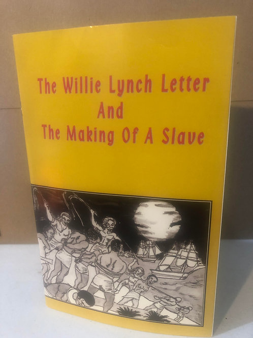 Book: The Willie Lynch Letter & the Making of A Slave