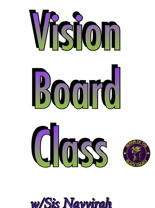 Vision Board Class Replay
