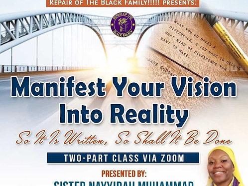 1st Manifest Class Part 1 & 2