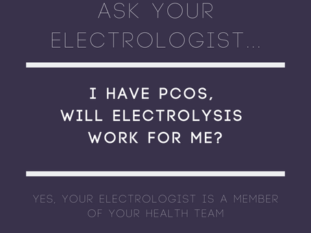 I have PCOS, will electrolysis work for me?