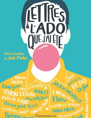 """""""Lettres à l'Ado que j'ai été"""" - Sous la direction de Jack Parker"""