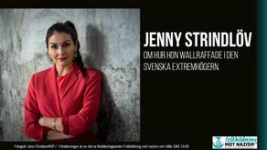 Hon wallraffade i den svenska extremhögern - hör henne berätta!