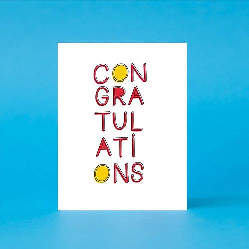 Con-gra-tul-ati-ons!