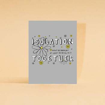 Isolation Together
