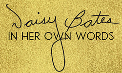 Daisy Bates: In Her Own Words