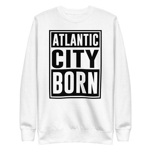 Atlantic City Born Light Unisex Fleece Pullover