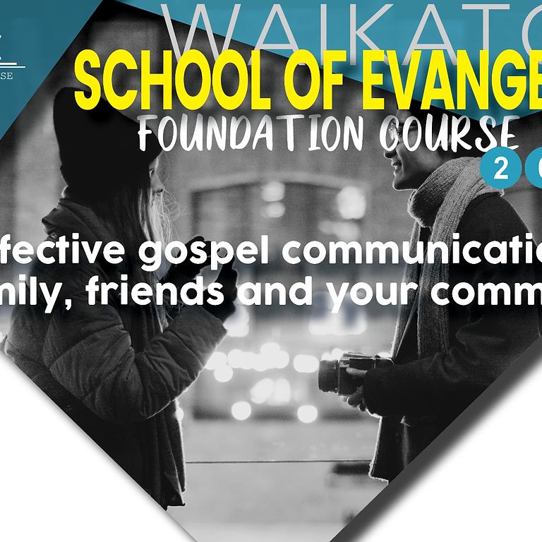 School of Evangelism, Waikato  COMING SOON