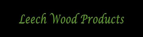 Leech Wood Products