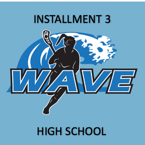 Wave MS | PAYMENT PLAN INSTALLMENT 3