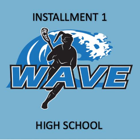 Wave HS - PAYMENT PLAN INSTALLMENT 1