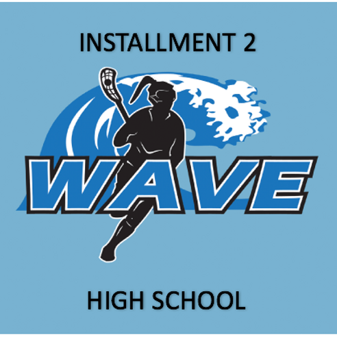 Wave HS | PAYMENT PLAN INSTALLMENT 2