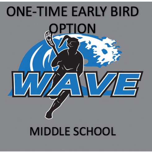 ONE-TIME MIDDLE SCHOOL EARLY BIRD FULL SEASON