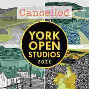 York Open Studios 2020 cancelled