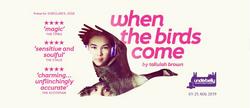 When the Birds Come
