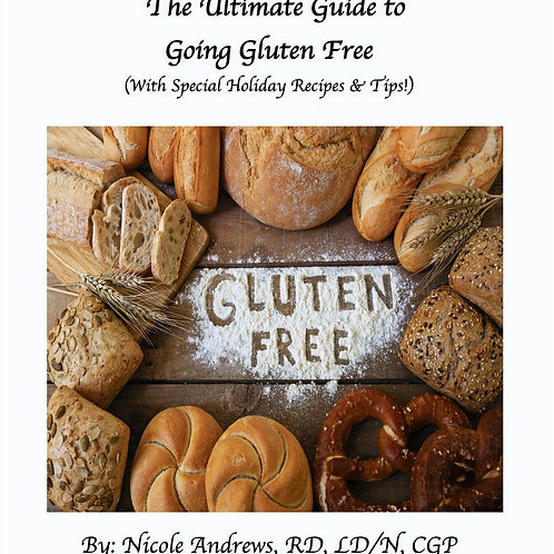 The Ultimate Guide to Going Gluten Free