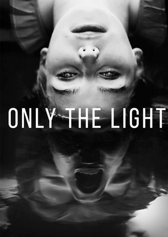 ONLY THE LIGHT | Short Film