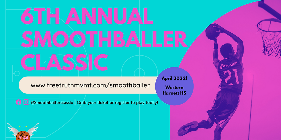 6th Annual Smoothballer Classic Basketball Tournament