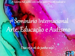 Seminário internacional, arte, educação e autismo