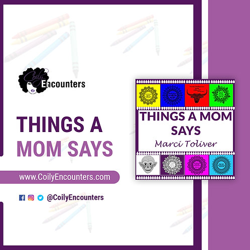 Things a Mom Says
