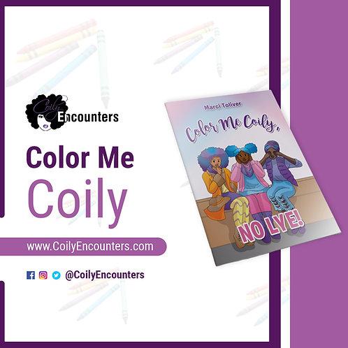 Color Me Coily, NO LYE!