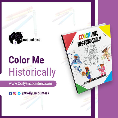 Color Me, Historically