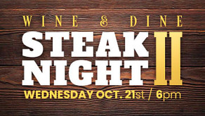WINE & DINE : Steak Night II