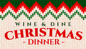 WINE & DINE : CHRISTMAS DINNER TAKEOUT