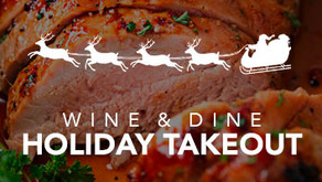 WINE & DINE : HOLIDAY TAKEOUT