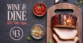 WINE & DINE : September 30th