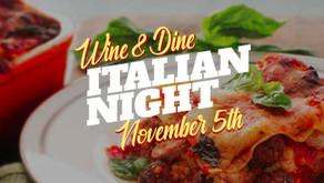 WINE & DINE : Italian Night