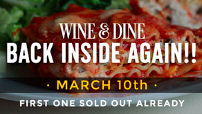 WINE & DINE : BACK INSIDE AGAIN!!