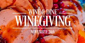 WINE & DINE : WINEGIVING