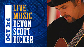 LIVE MUSIC w/ Devon Scott Dicker