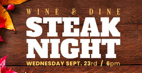 WINE & DINE : Steak Night!