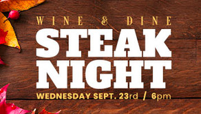 WINE & DINE : Steak Night!