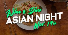 WINE & DINE : Asian Night