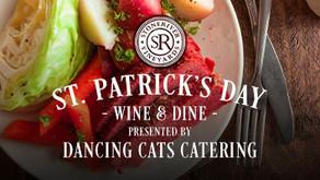 WINE & DINE : ST. PATRICK'S DAY