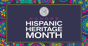Hispanic Heritage Month ( Sep 15 ~ Oct 15 )